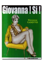 Giovanna ! Si ! - Quand un auteur féminin met en scène ses fantasmes...