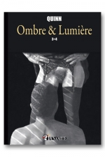 Ombre & Lumière - tome 3 et 4 - Sublime recueil d'histoires érotiques  à la frontière de la Bande Dessinée et du roman illustré.
