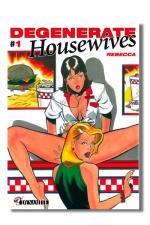 Degenerate Housewives - Quand les femmes au foyer découvrent qu'elles ont une libido.