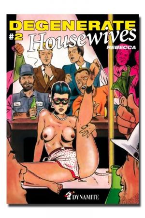 Dégénérate Housewives 2