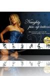 Tatouages Naughty Pin-Up - Naughty Pin-Up Tattoos: 35 tatouages de Pin-Ups dévergondées pour affirmer la coquine qui se cache en vous.