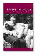 Lèvres de velours - La suite de la Comtesse de Lesbos.