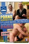 Porno reportage au love Hotel Parisien - Reportage sexe dans le premier Love Hotel de Paris.