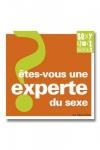 Etes-vous une experte du sexe? - Déterminez votre personnalité érotique.