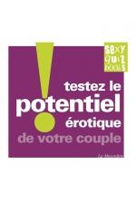 Testez le potentiel érotique de votre couple ! - Des tests et des quiz pour évaluer la puissance érotique de votre couple.