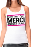 Débardeur J&M Femme n°2 - Débardeur femme, blanc, Jacquie et Michel, affichant le célèbre slogan: