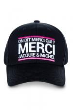 Casquette brodée Jacquie et Michel : La casquette On dit merci qui?, pour permettre aux initiés (nombreux) d'afficher leur passion commune.