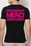 T-shirt Jacquie & Michel Rose fluo - A la demande g�n�rale, le t-shirt J&M rose Fluo pour faire la f�te et briller jusqu'au bout de la nuit.