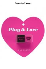 Dés Play & Love - 1 paire de dé coquins signés Love to Love, pour pimenter vos jeux entre adultes consentants et laisser le hasard guide vos gestes.