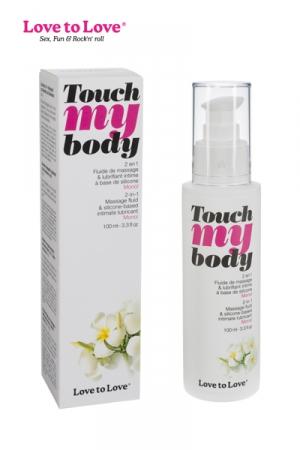 Fluide massage & lubrifiant Touch my body - A la fois un fluide de massage et un lubrifiant intime, par Love to Love.