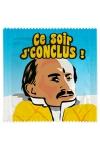 Préservatif humour - Ce Soir Je Conclus - Préservatif