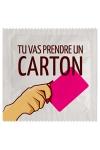 Préservatif humour - Tu Vas Prendre Un Carton - Préservatif