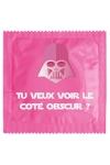 Préservatif humour - Tu Veux Voir Le Coté Obscur - Préservatif