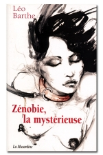Zénobie, la mystérieuse : Initiation d'une jeune chienne à l'apparence de femme.